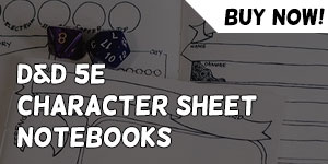 D∓D 5e Character Sheet Notebooks